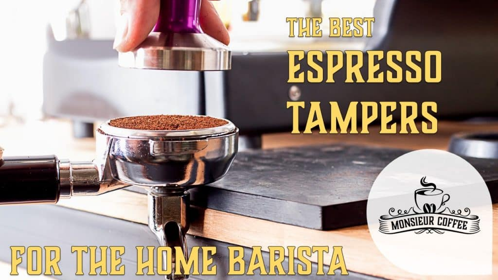 Best espresso tampers for home baristas